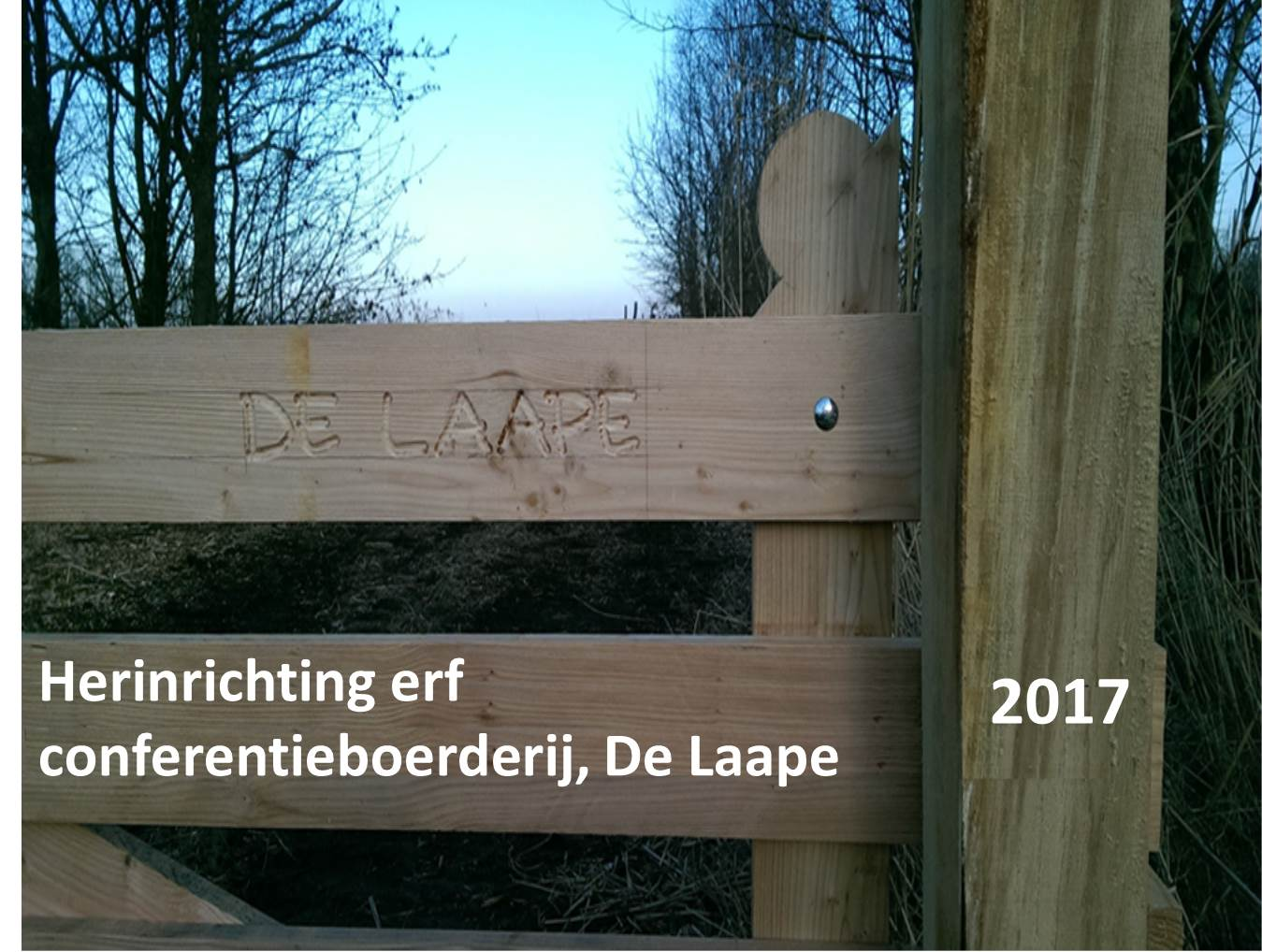 Herinrichting erf conferentieboerderij, De Laape